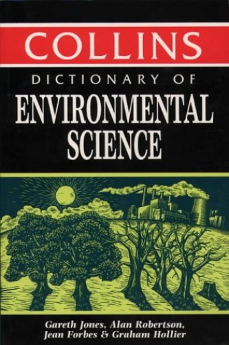 Dictionary of Environmental Science By Jean Forbes
