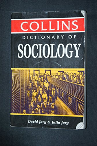 Collins Dictionary of Sociology By David Jary