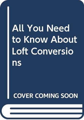 All You Need to Know About Loft Conversions By Bill Eykyn