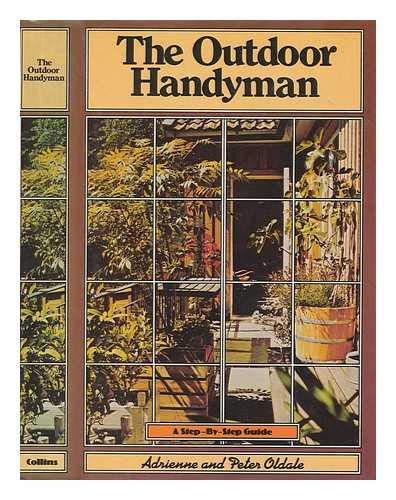 Outdoor Handyman By Adrienne Oldale