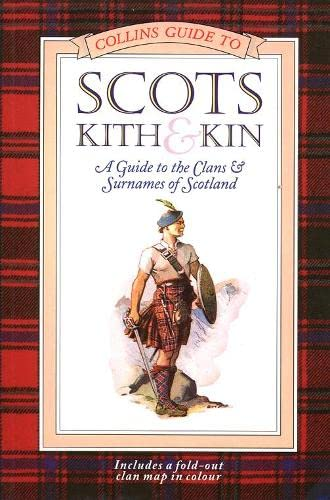 Collins Scots Kith and Kin By Collins Celtic Staff