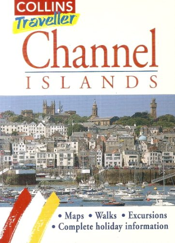 Channel Islands: Travel Guide (Collins Traveller)