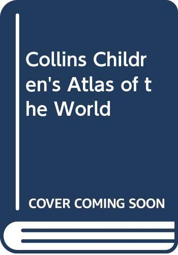 Collins Children's Atlas of the World