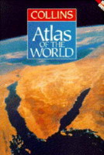 Collins Atlas of the World By Edited by Moira Jones