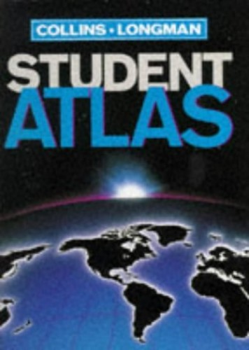 Collins-Longman Student Atlas By Edited by Moira Jones