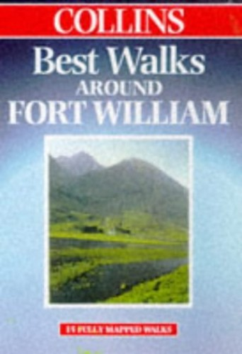 Best Walks Around Fort William By Juliet Gregor