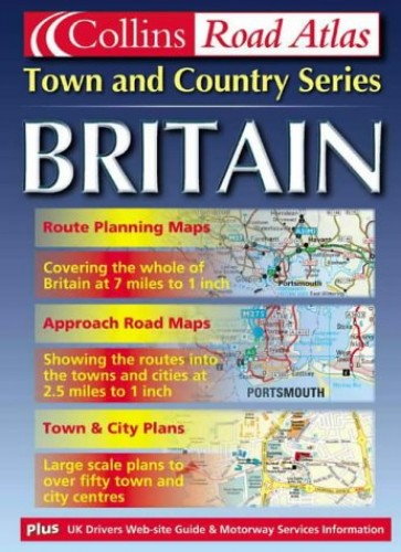 Britain Town and Country Atlas By Not Known
