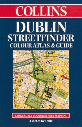 Dublin Streetfinder Colour Atlas and Guide Created by Collins Publishers