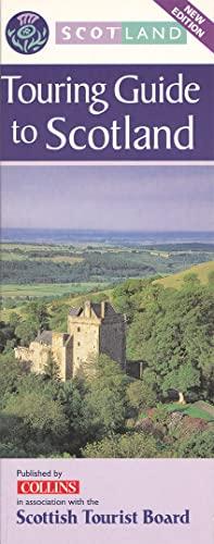 Touring Guide to Scotland By Scottish Tourist Board