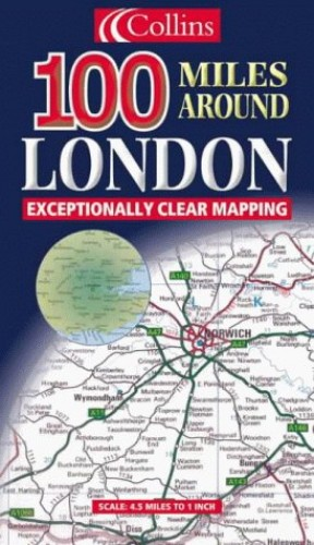 100 Miles Around London By Harper Collins Publishers