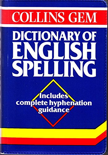 Collins Gem Dictionary of English Spelling
