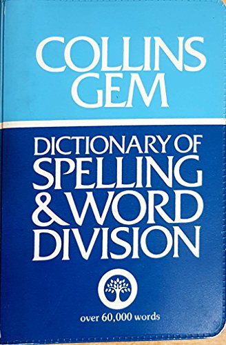 Dictionary of Spelling and Word Division By Edited by Susie B. Marshall