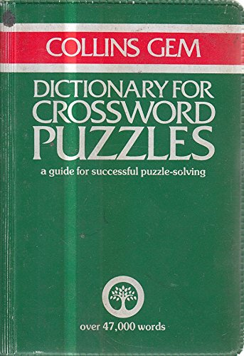 Dictionary for Crossword Puzzles By Edited by J.A. Macauslane