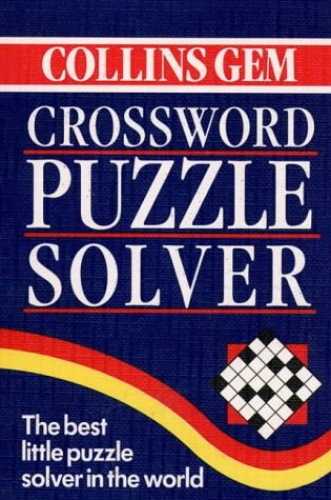 Crossword Puzzle Solver (Collins Gem) (Gem Dictionaries) By John Widdowson