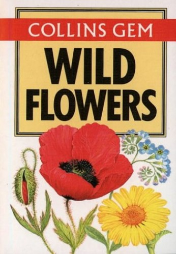Wild Flowers (Collins Gem) (Gem Nature Guides) by Marjorie Blamey