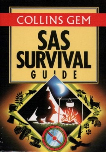 SAS Survival Guide By John 'Lofty' Wiseman