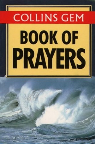 Collins Gem Book of Prayers (Collins Gems) By Edited by Robert Van De Weyer