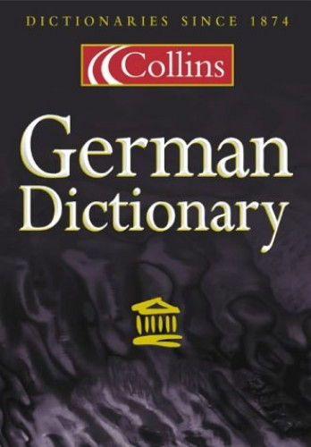 The Collins German Dictionary: Major New Edition
