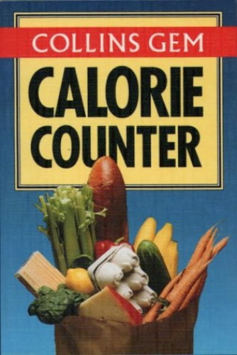 Collins Gem - Calorie Counter (Collins Gems) By Harper Collins Publishers