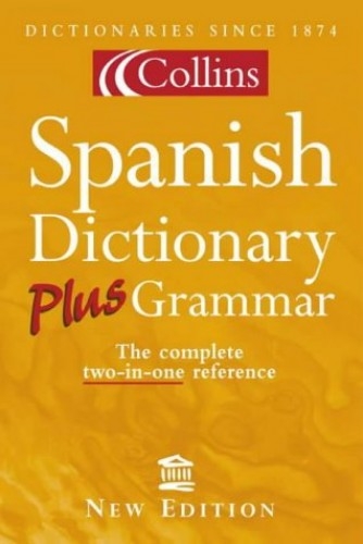Collins Spanish Dictionary Plus Grammar By Jeremy Butterfield