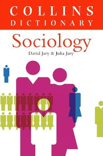 Sociology (Collins Dictionary of) By David Jary