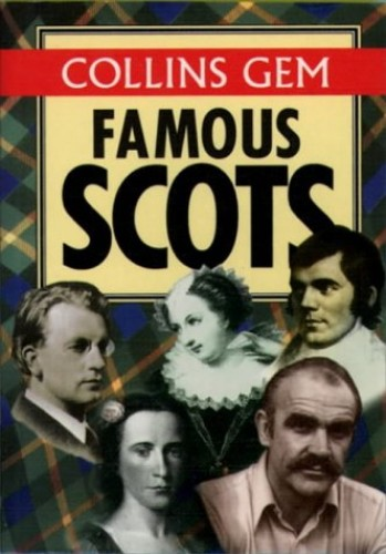 Collins Gem Famous Scots (Collins Gems) By Carol P. Shaw