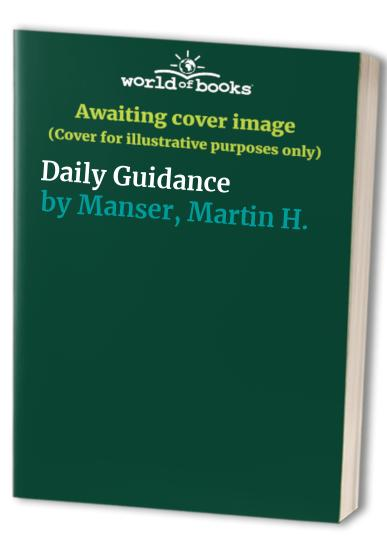 Daily Guidance By Martin H. Manser