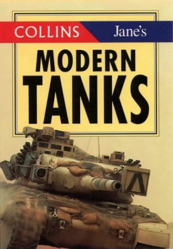 Collins/Jane's Modern Tanks By Christopher F. Foss