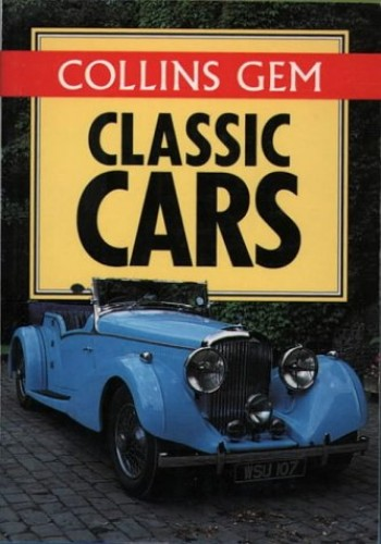 Collins Gem - Classic Cars (Collins Gems) By Lynda Springate
