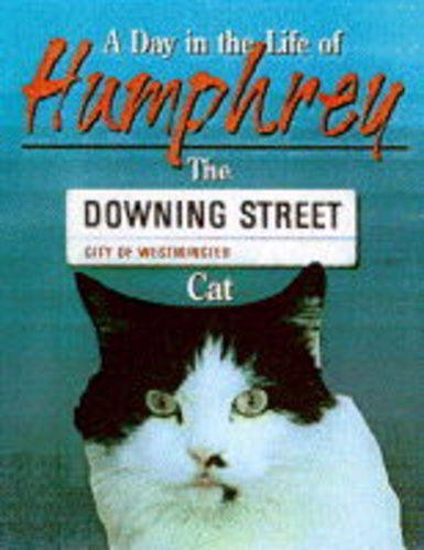 A Day in the Life of Humphrey the Downing Street Cat By David Brawn