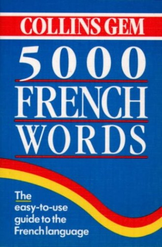 Collins Gem 5000 French Words By Barbara Christie