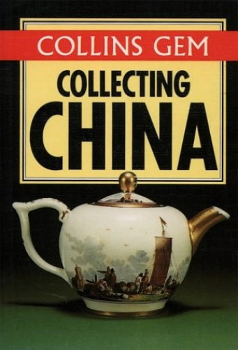 Collins Gem Collecting China By Christina Donaldson