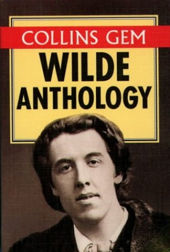Collins Gem Wilde Anthology by Oscar Wilde