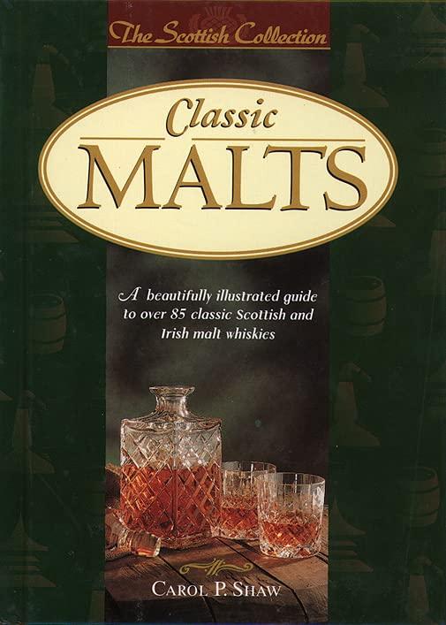 Classic Malts By Carol P. Shaw