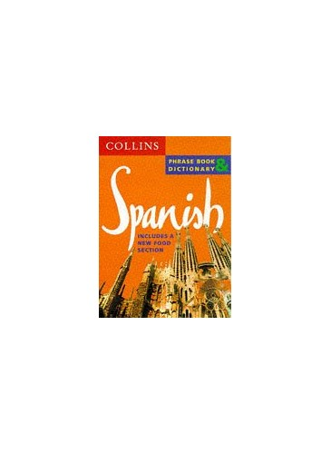 Spanish Phrase Book and Dictionary By Collins UK