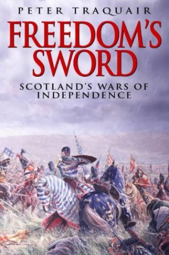 Freedom's Sword By Peter Traquair