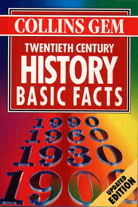 Collins Gem – Twentieth Century History Basic Facts (Basic Facts S.) By J.R. Thackrah