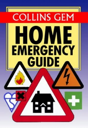 Collins Gem Home Emergency Guide By Harper Collins Publishers