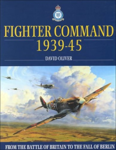 RAF Fighter Command By David Oliver
