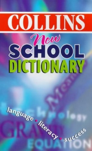 Collins New School Dictionary By Not Known