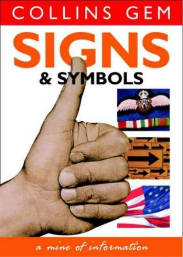Signs and Symbols By Harper Collins Publishers