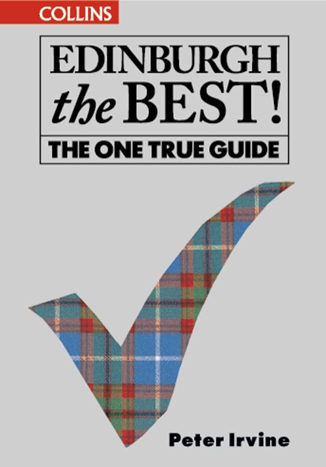 Edinburgh The Best! By Peter Irvine