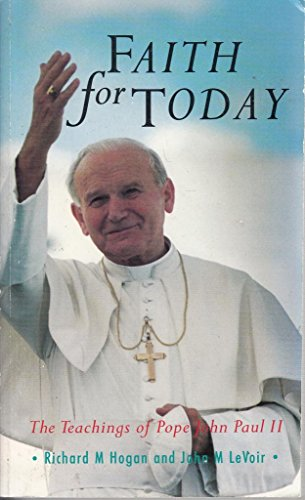 Faith for Today By Richard M. Hogan