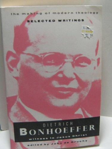 Dietrich Bonhoeffer By John W. De Gruchy