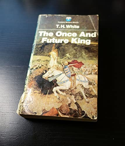 Once and Future King By T. H. White