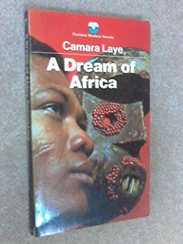 Dream of Africa By Camara Laye