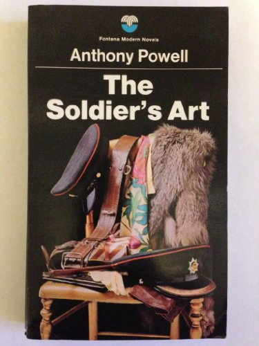 The Soldier's Art By Anthony Powell