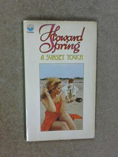 Sunset Touch by Howard Spring