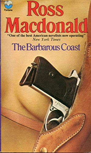 Barbarous Coast By Ross Macdonald