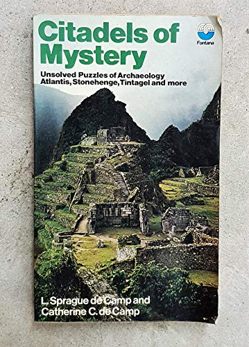 Citadels of Mystery By L. Sprague De Camp